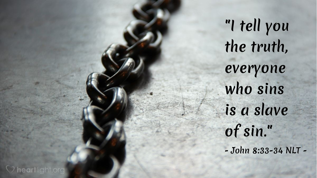 Chains of Slavery to Sin